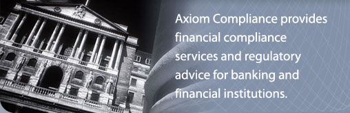 Axiom Compliance provides financial compliance services and regulatory advice for banking and financial institutions.